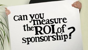 Can you measure the ROI of sponsorship?