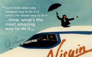 Do it amazing, says Sir Richard