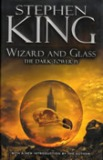Wizard and Glass, Dark Tower IV
