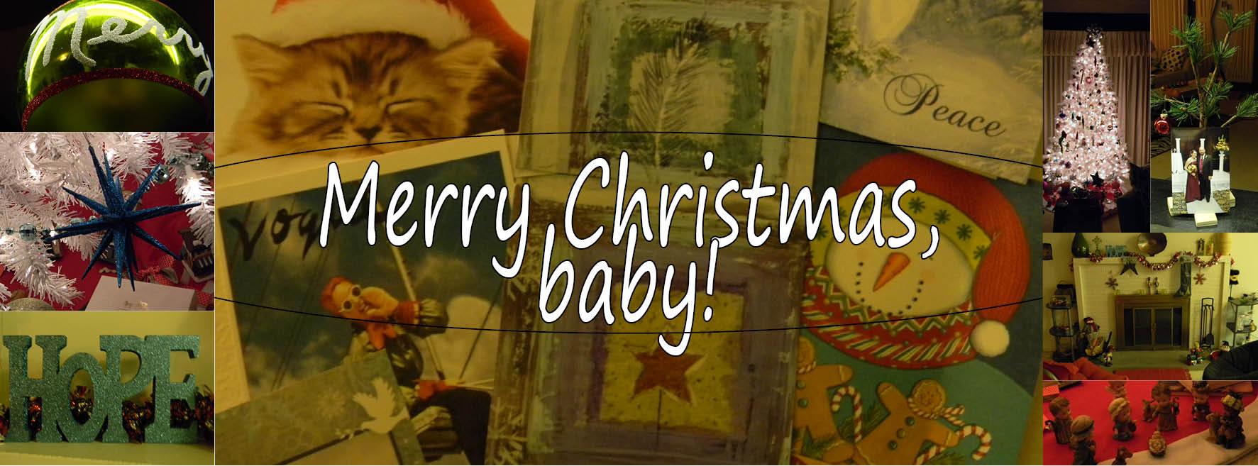 Merry Christmas, baby!