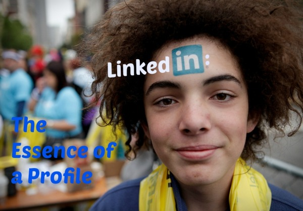 LinkedIn: Essence of a Profile