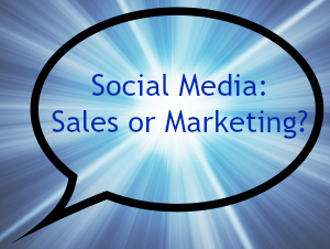 Social Media: Sales or Marketing?