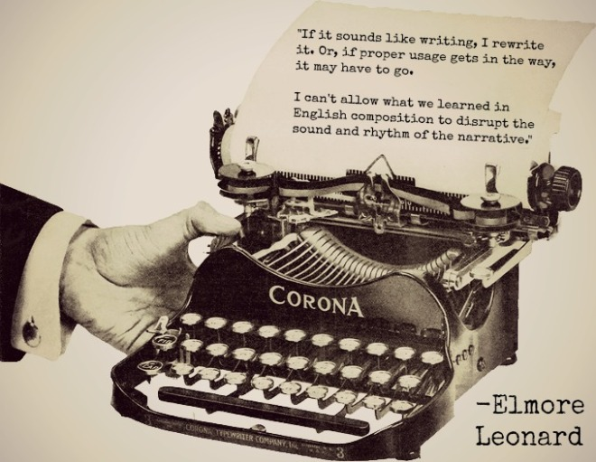Elmore Leonard quote on typewriter