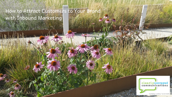 How to Attract Customers to Your Brand with Inbound Marketing