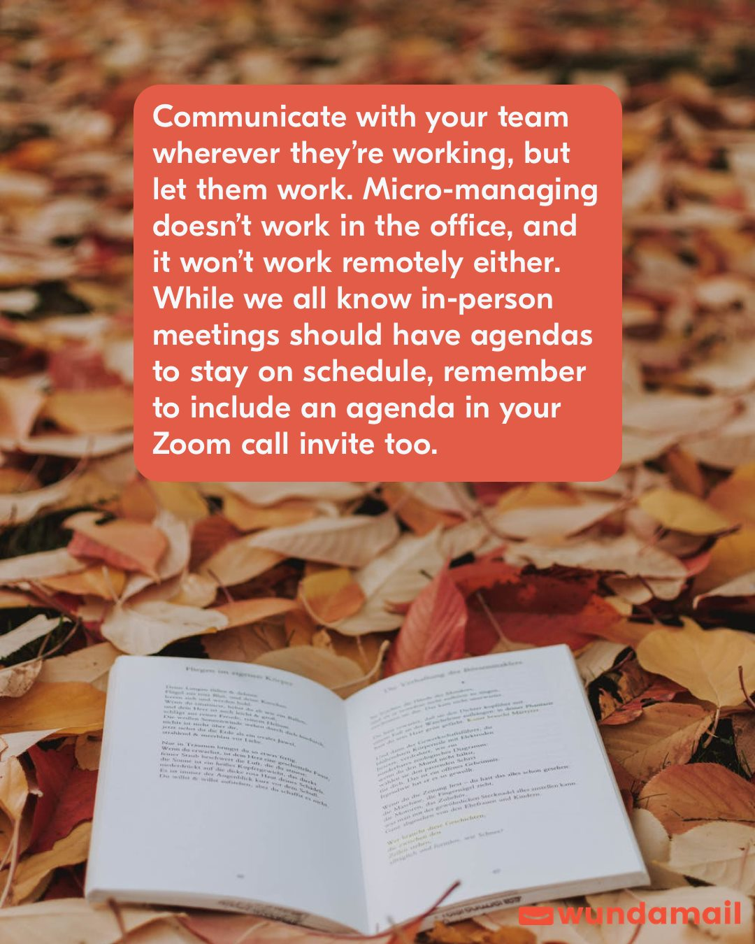 Communicate with your team wherever they're working, but let them work.