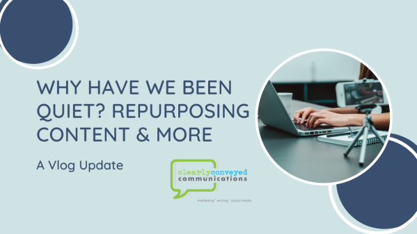 Why Have We Been Quiet? Repurposing Content & More | A Vlog Update